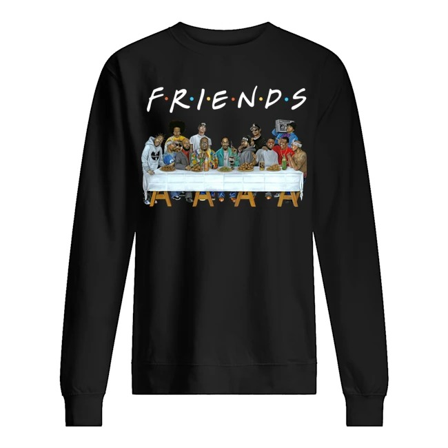 Us rappers the last supper friends Sweater