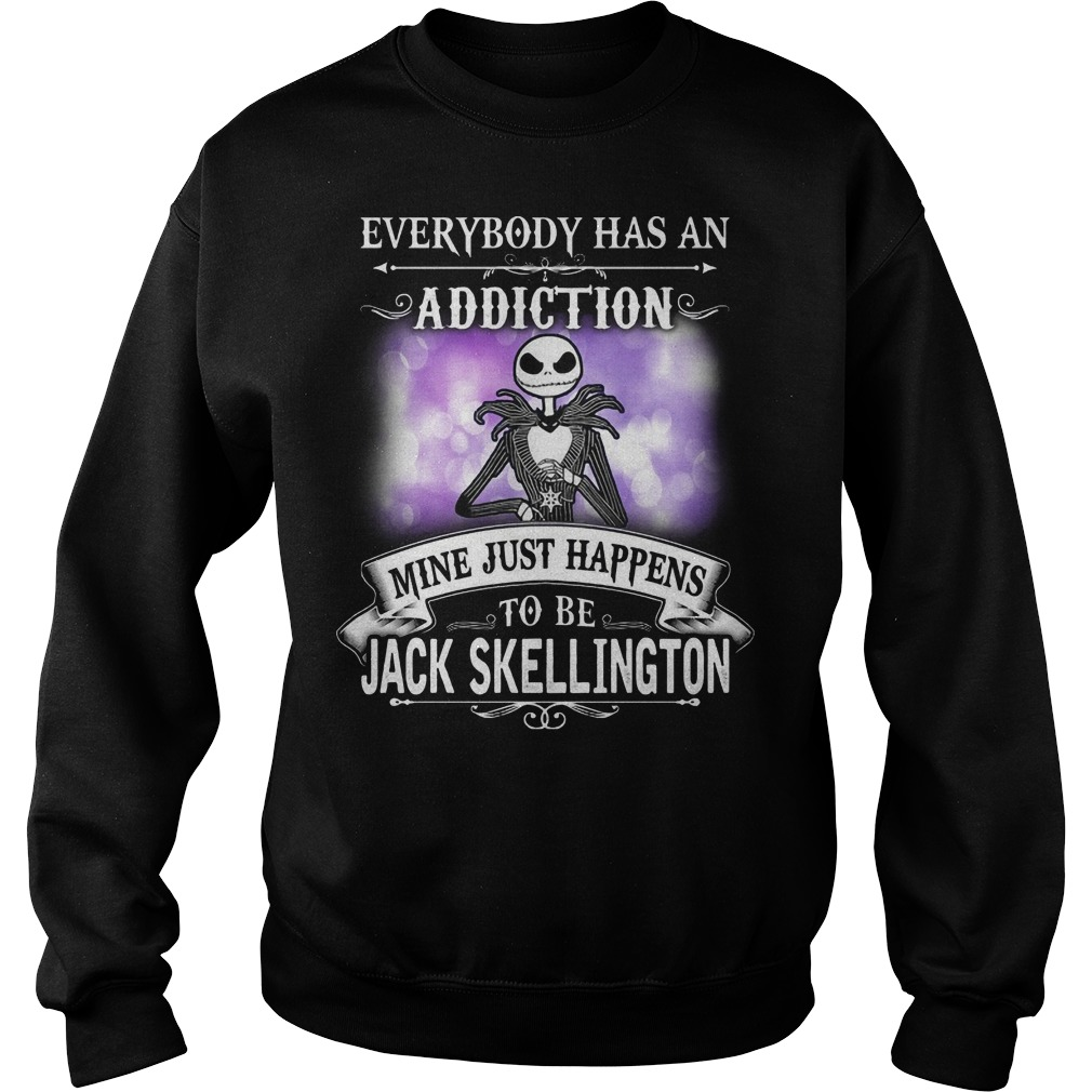 Everybody has an Addiction mine just happens to be Jack Skellington Sweater