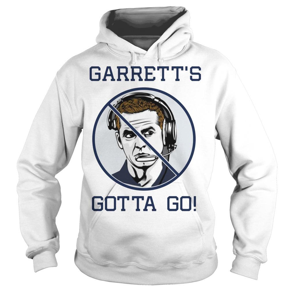Jason Garrett's Gotta Go Hoodie