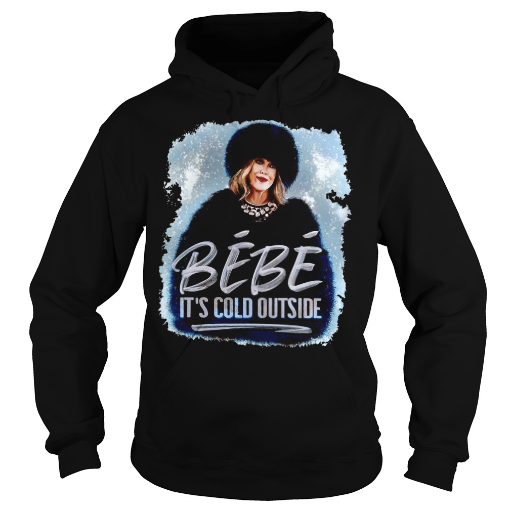 Moira Rose BeBe It's cold outside Hoodie