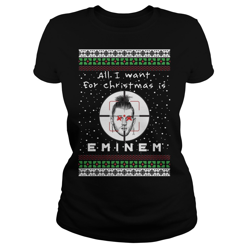 All I want for Christmas is Eminem Ugly Christmas Ladies shirt