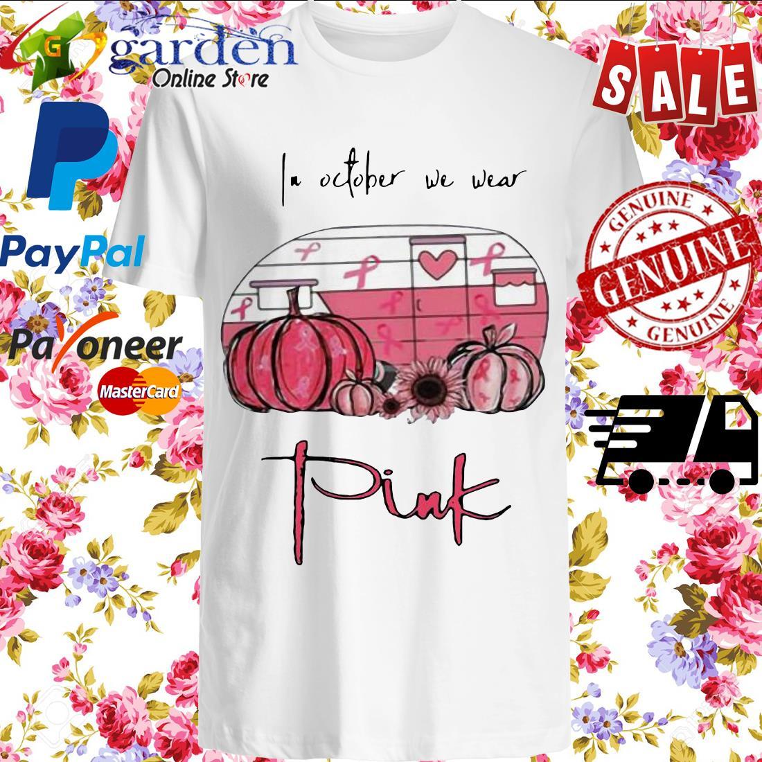 2020 In October We Wear Pink Van Pumpkin Sunflower Shirt