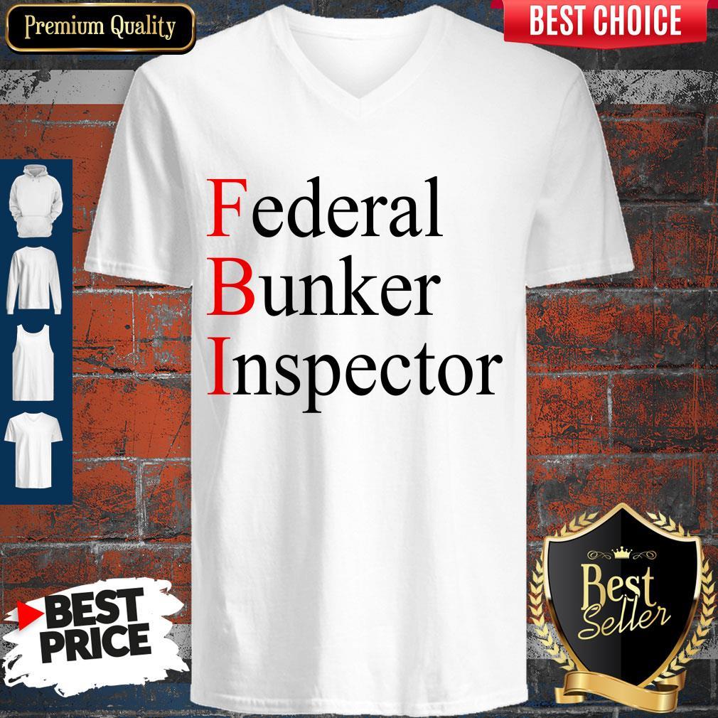 Awesome Federal Bunker Inspector V-neck