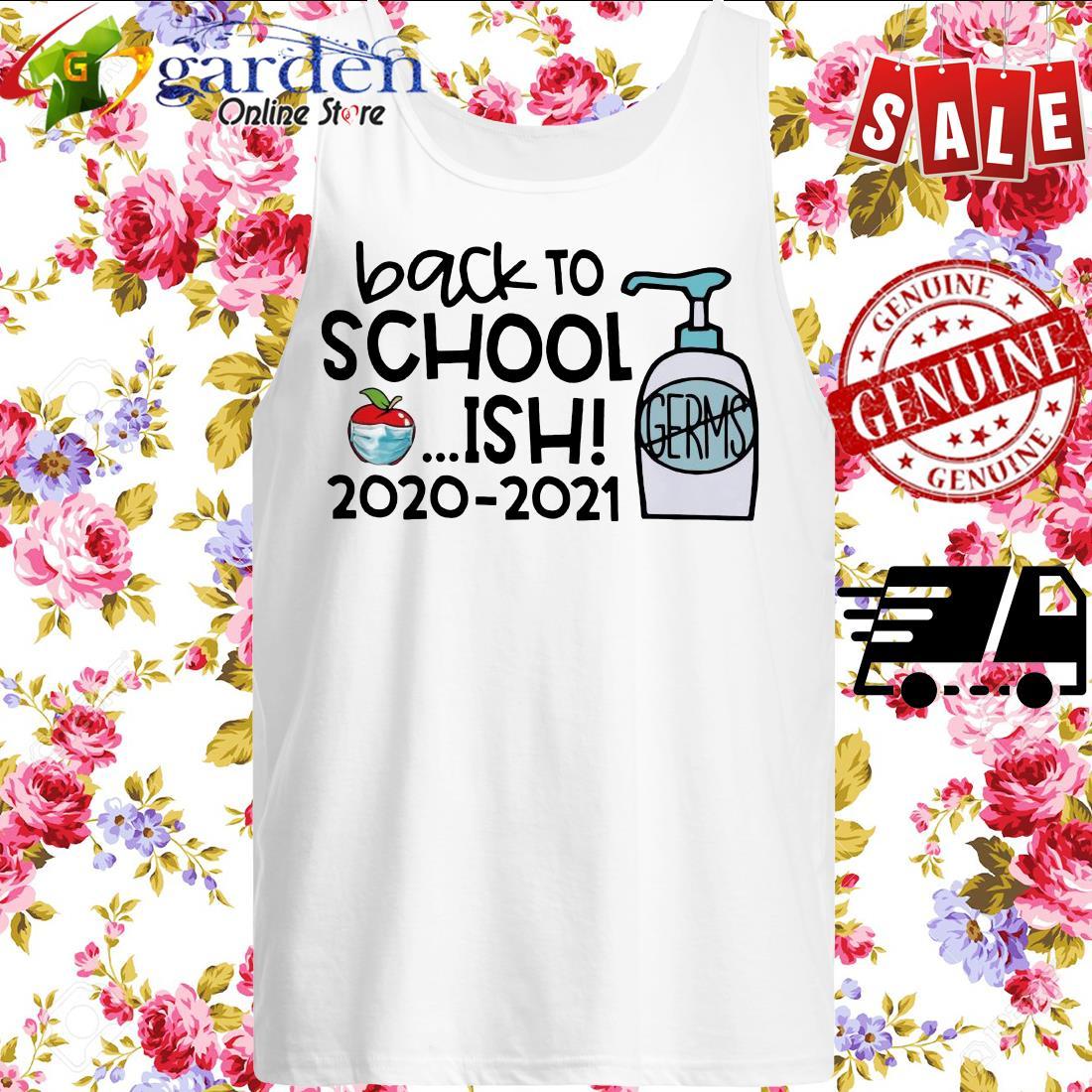 Back To School Ish 2020 2021 tank top