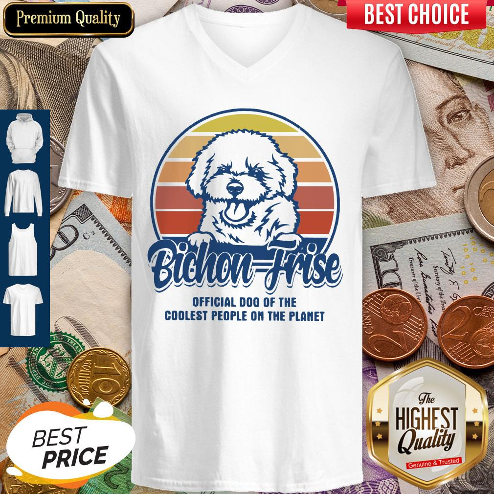Bichon Frise Official Dog Of The Coolest People On The Planet Vintage V-neck