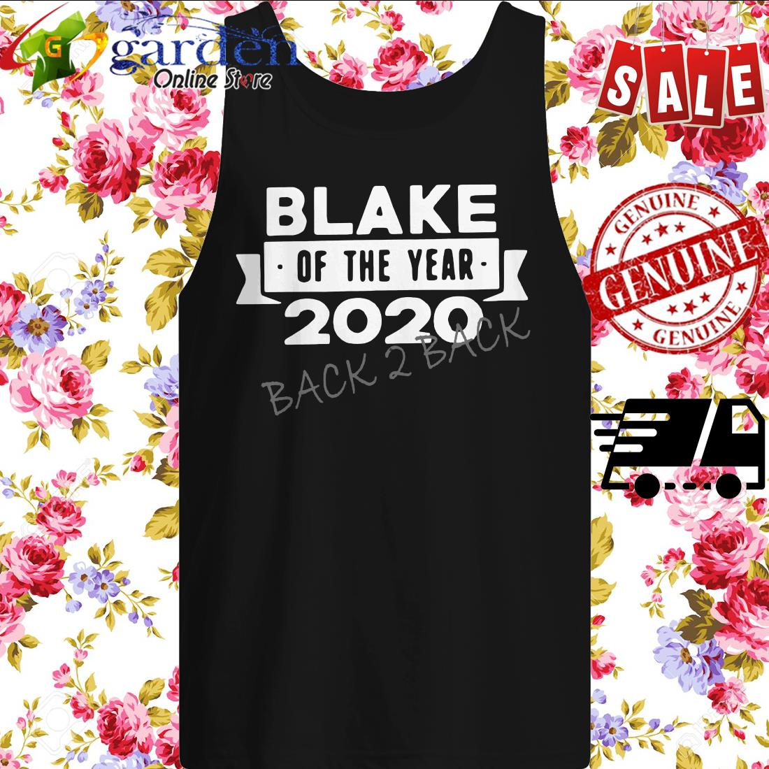 Blake Of The Year 2020 Back 2 Back tank top