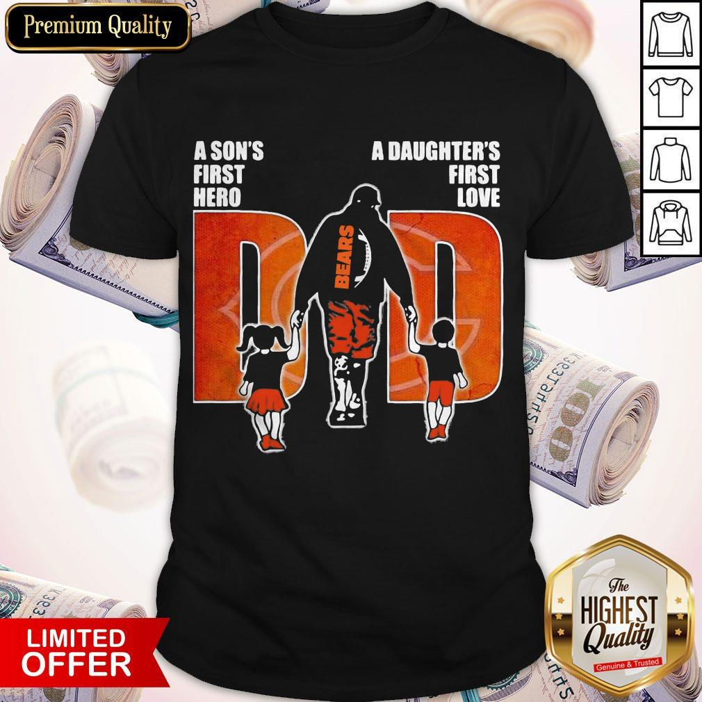 Chicago Bears A Son's First Hero A Daughter's First Love Dad Shirt