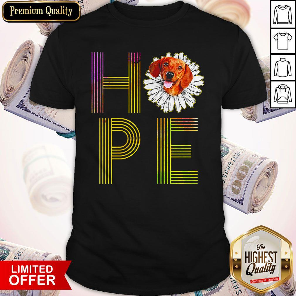 Cute Dachshund Flower Hope Shirt