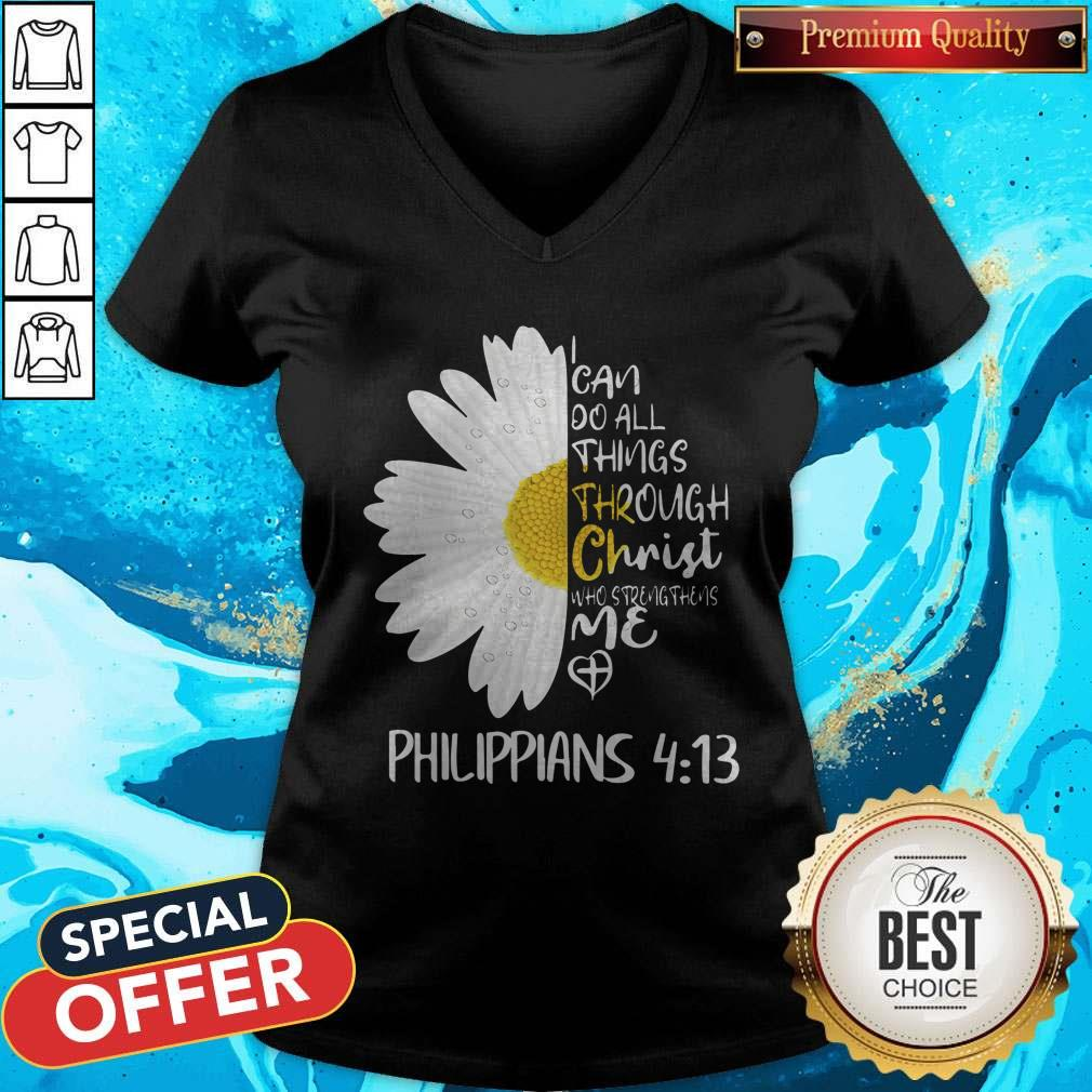 Daisy I Can Do All Things Through Christ Who Strengthens Me V-neck