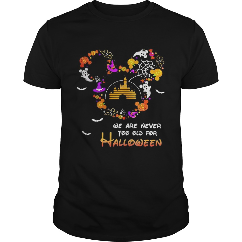 Disney We Are Never Too Old For Halloween Unisex
