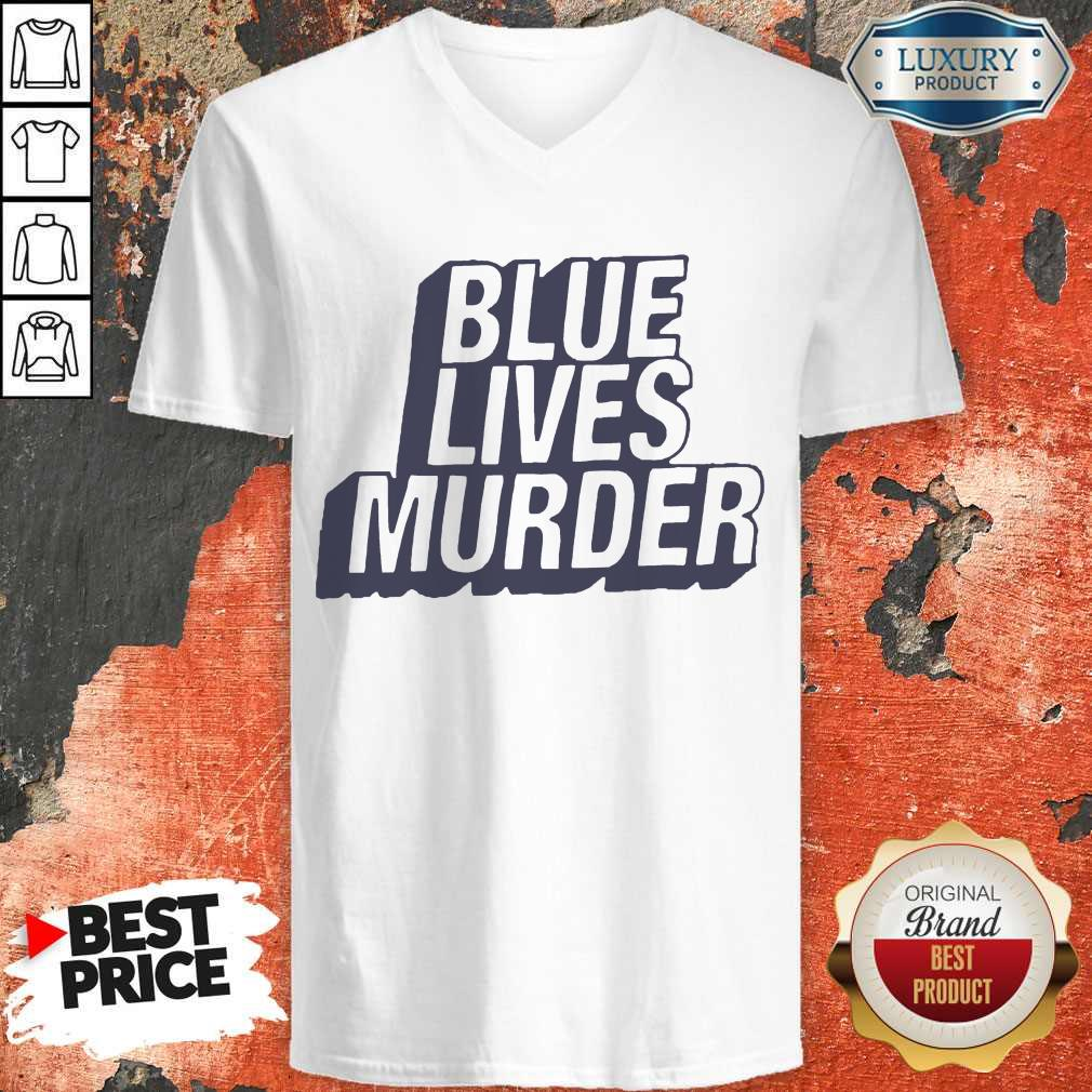 Funny Blue Lives Murder Classic V-neck