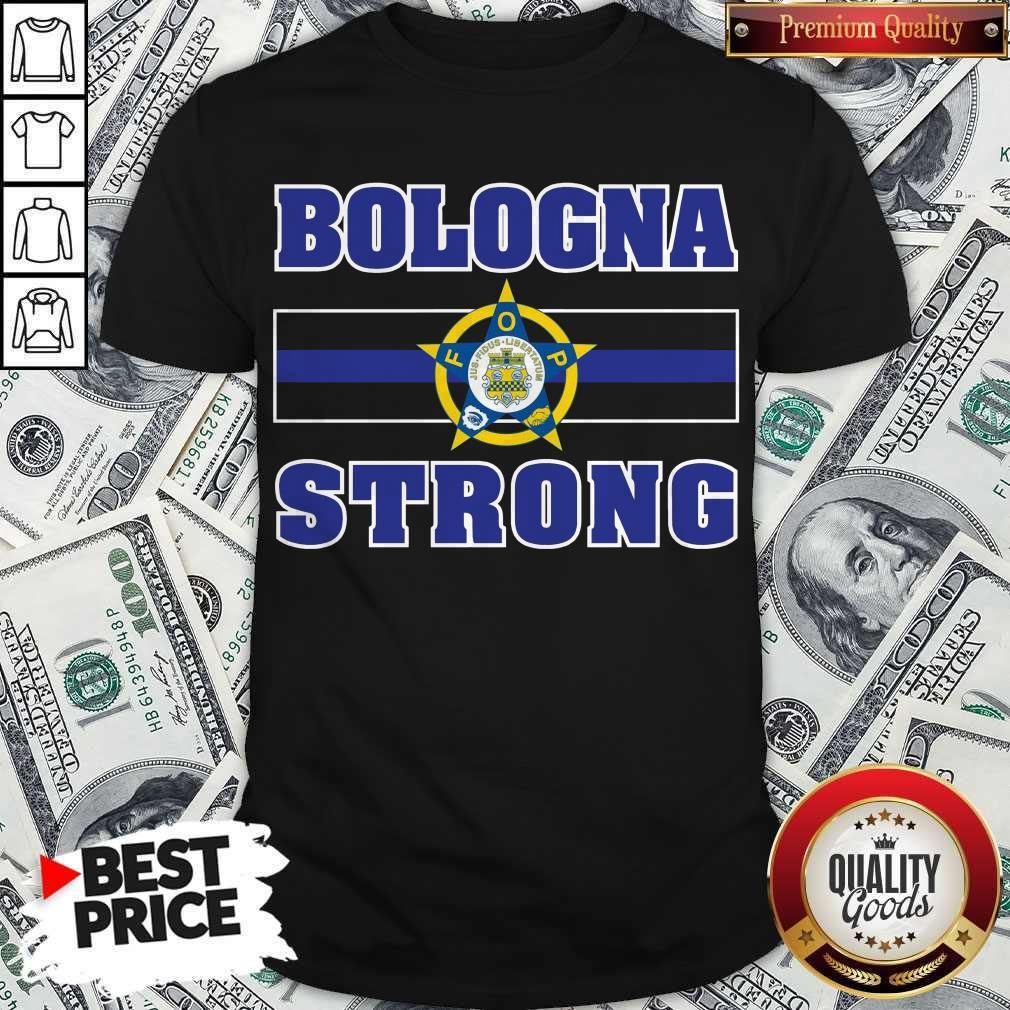 Funny Bologna Strong Shirt
