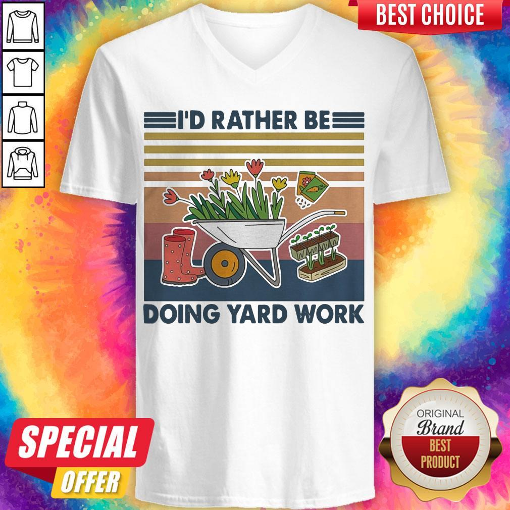 Funny Id Rather Be Doing Yard Work Vintage Retro V-neck