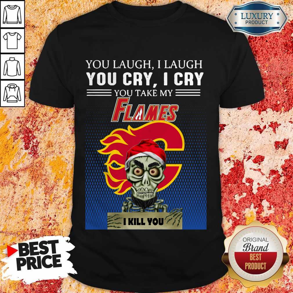 Funny Jeff Dunham Achmed You Laugh I Laugh You Cry Calgary Flames Logo Shirt