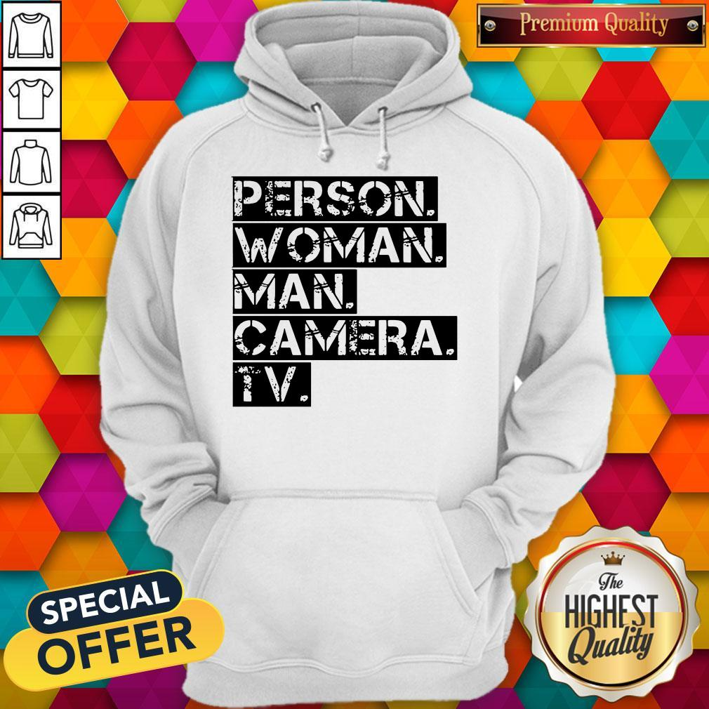Funny Person Woman Man Camera TV US Hoodie