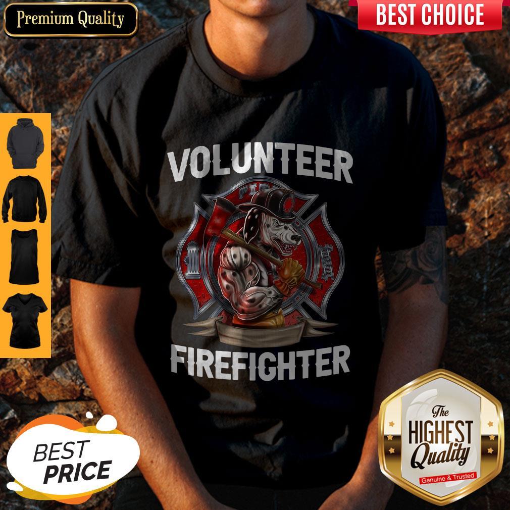 Funny Volunteer Firefighter Shirt