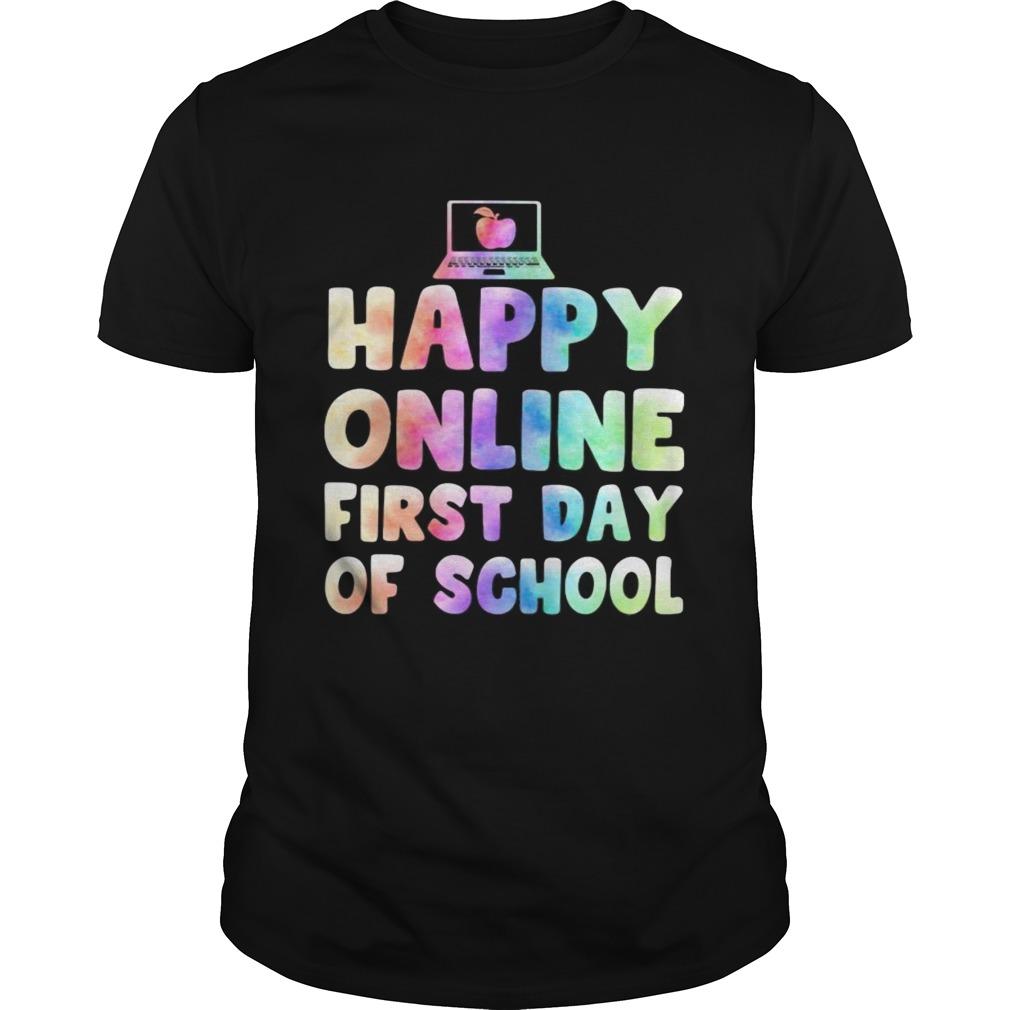 Happy online first day of school Unisex
