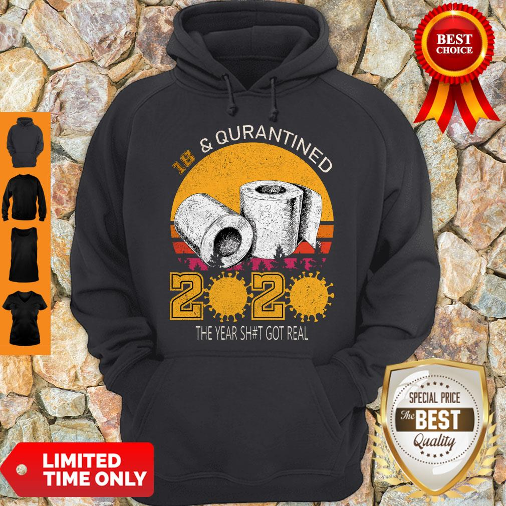 18 And Quarantined 2020 The Year Sh#t Got Real Born In 2002 Vintage Birthday Social Distancing Bday Top Birthday Gift Hoodie