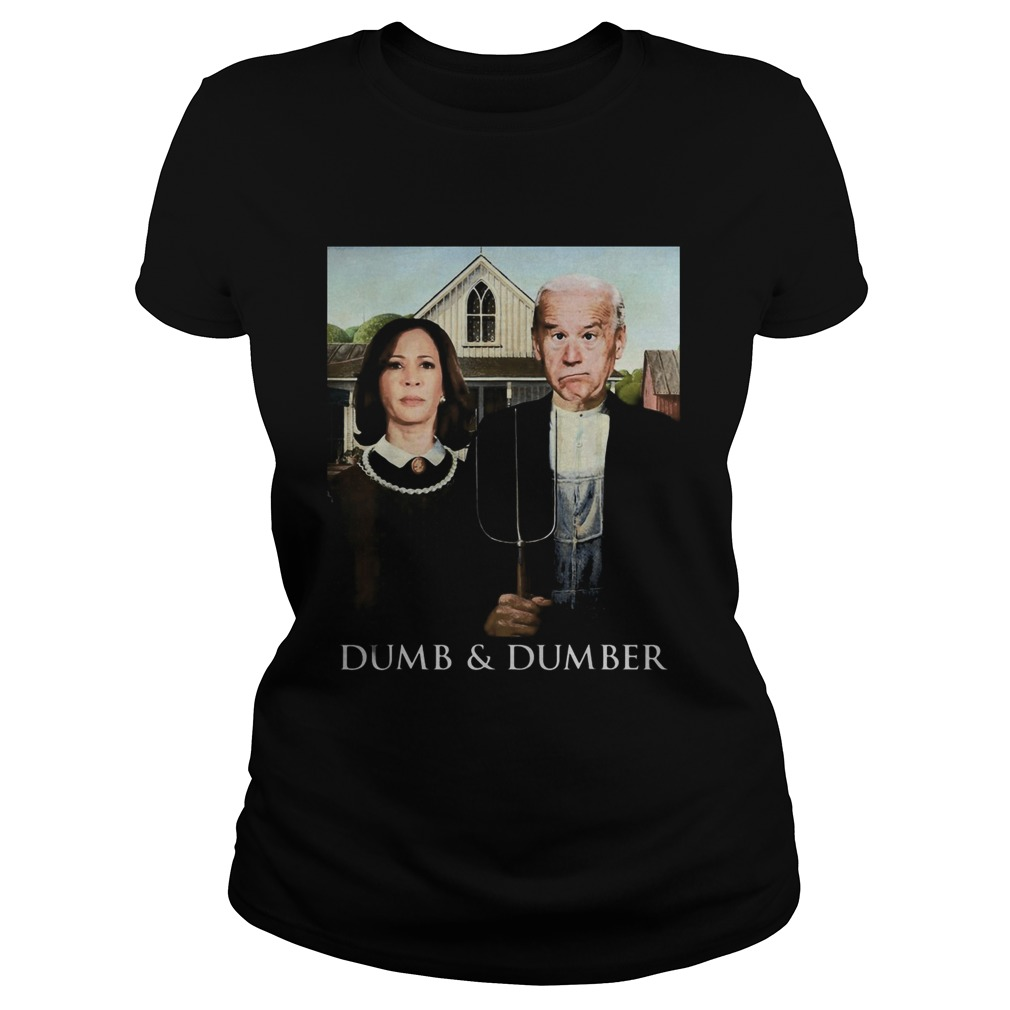 Joe Biden Kamala Harris Dumb and Dumber 2020 Classic Ladies
