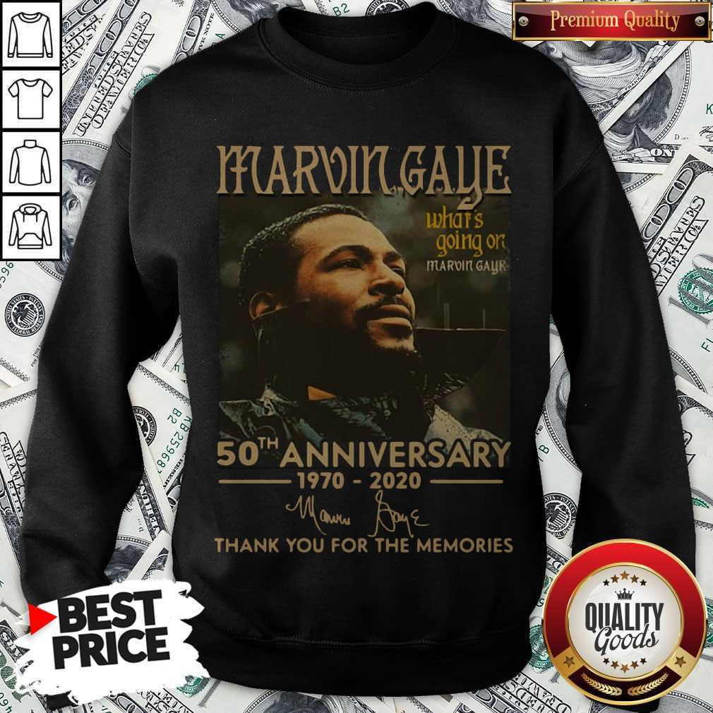 Marvin Gaye What's Going On 50th Anniversary 1970 2020 Thank You For The Memories Signature Sweatshirt