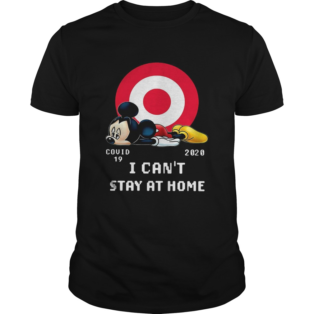 Mickey Mouse Circle Covid19 2020 I CanT Stay At Home Unisex