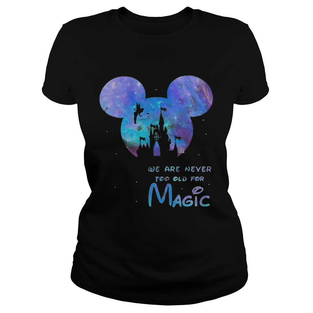Mickey We Are Never Too Old For Magic Disney Palace Classic Ladies