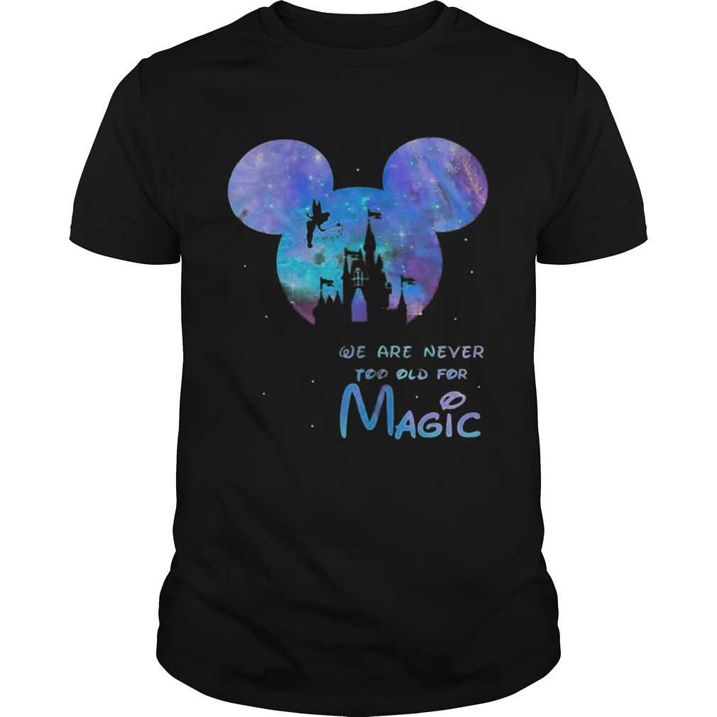 Mickey We Are Never Too Old For Magic Disney Palace Unisex