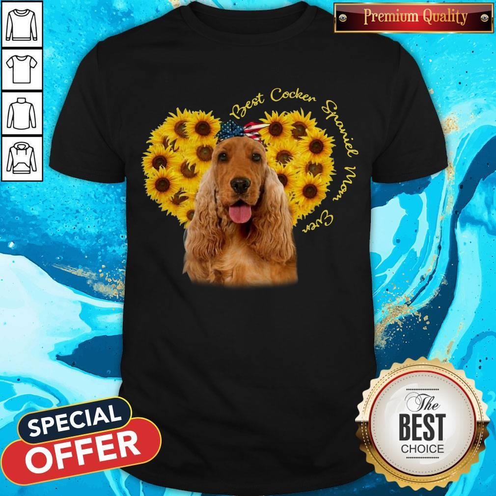 Nice Best English Cocker Spaniel Sunflower Mom Ever Shirt