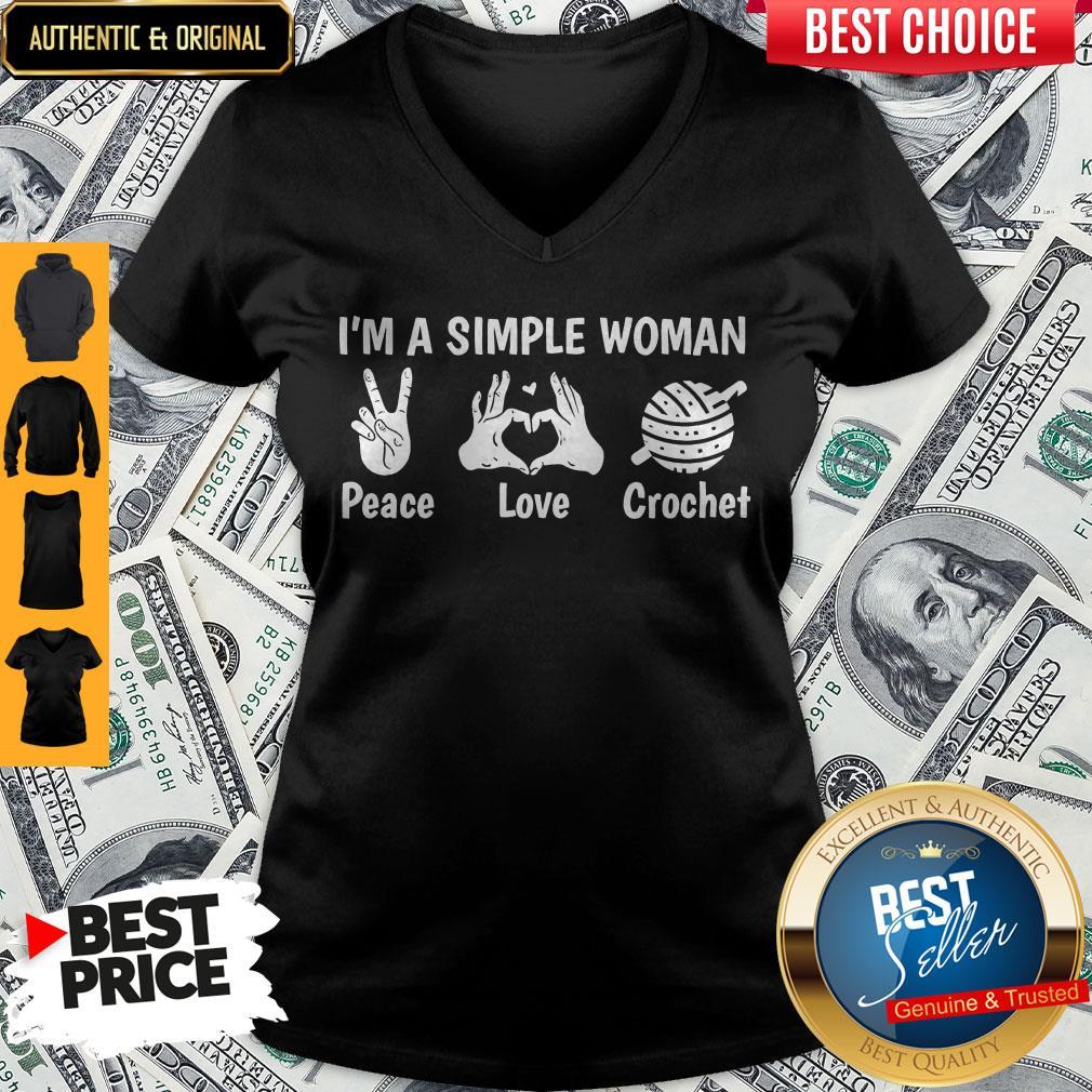 Nice I'm A Simple Woman Peace Love Crochet V-neck