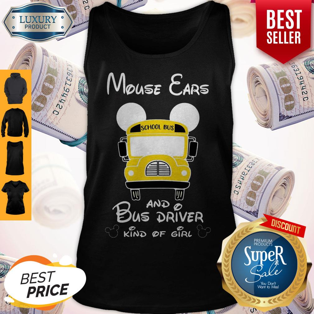 Nice Mouse Ears And Bus Driver Kind Of Girl Tank Top