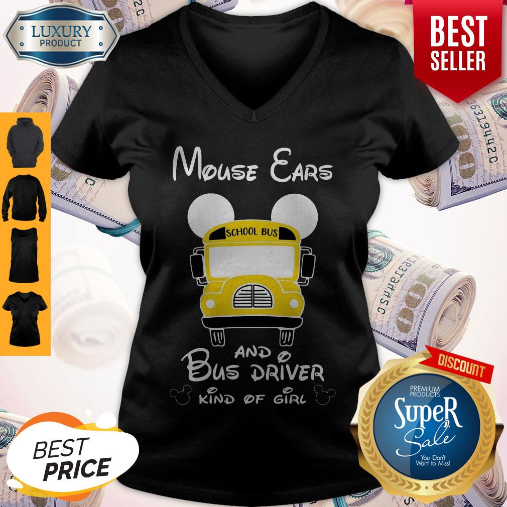 Nice Mouse Ears And Bus Driver Kind Of Girl V-neck
