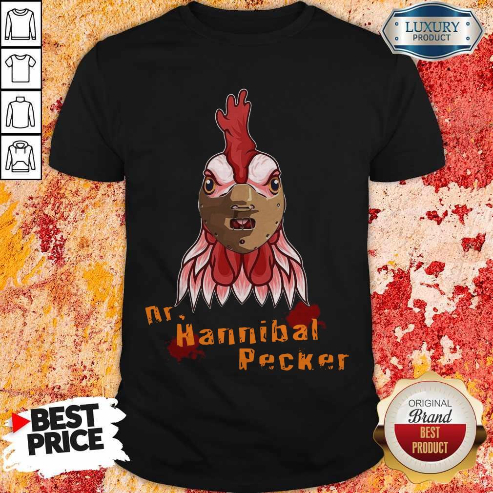 Nice Rooster Dr Hannibal Lecter Pecker Shirt