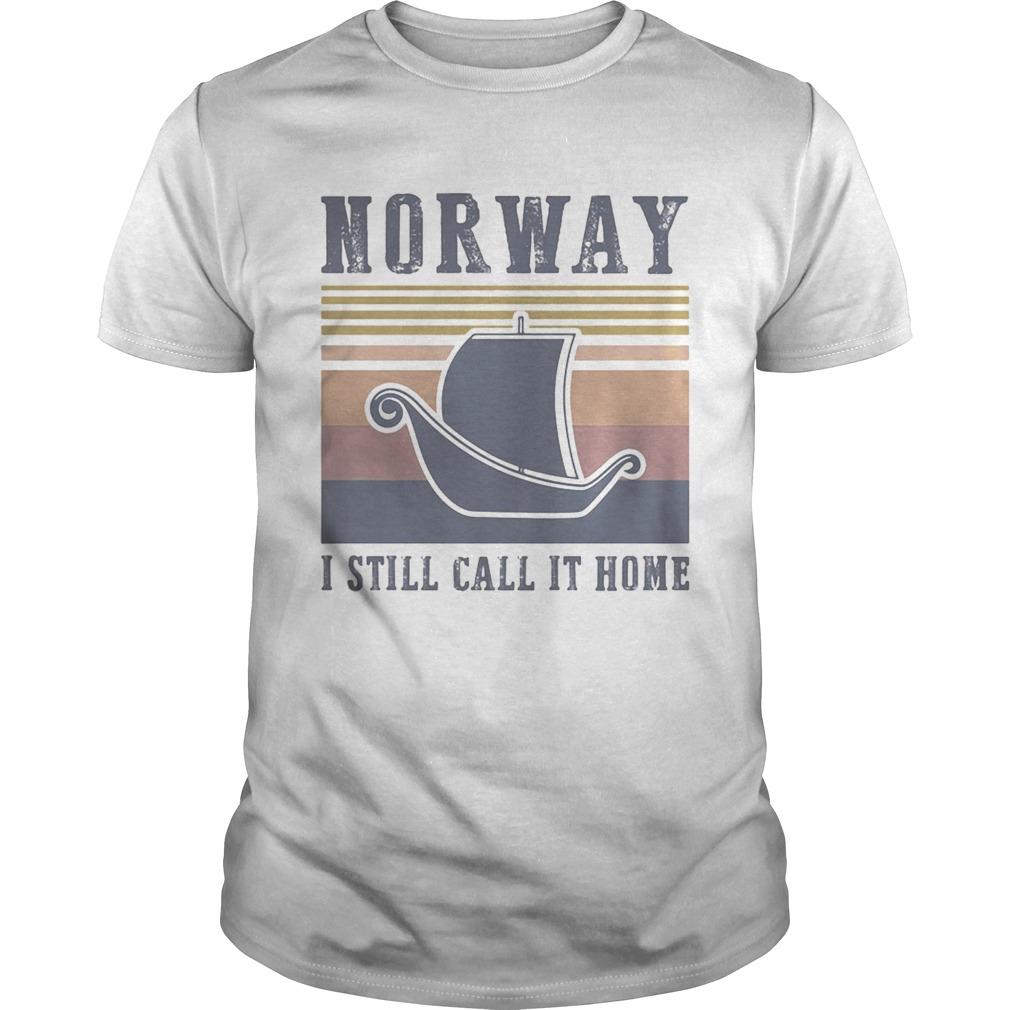Norway I still call it home vintage retro Unisex