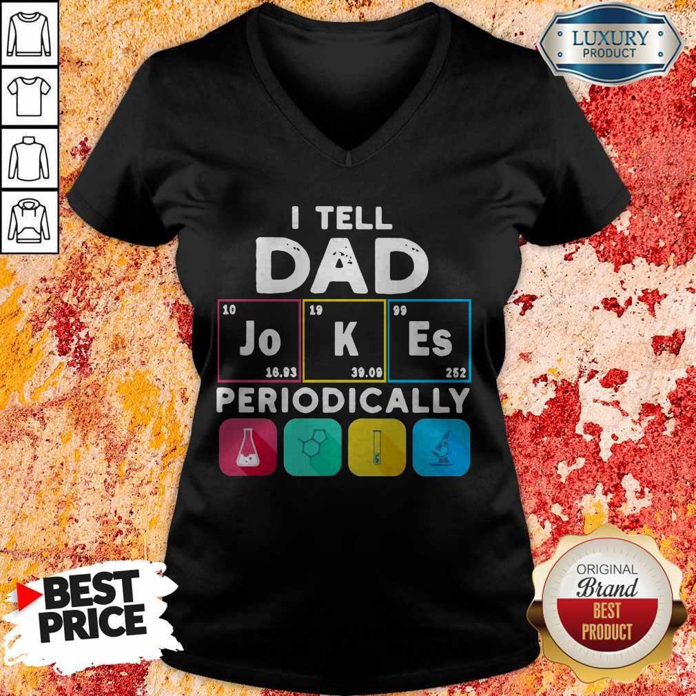 Premium I Tell Dad Periodically V-neck