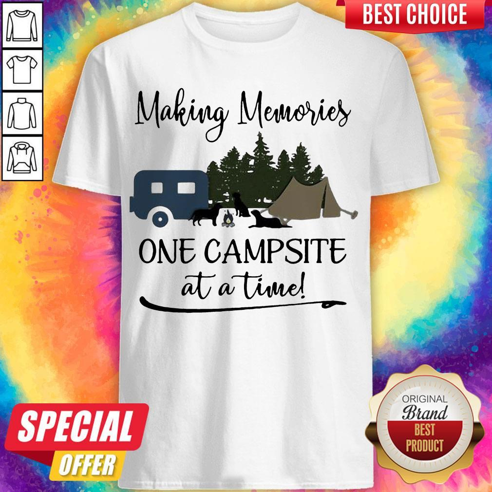 Premium Making Memories One Campsite At A Time Shirt
