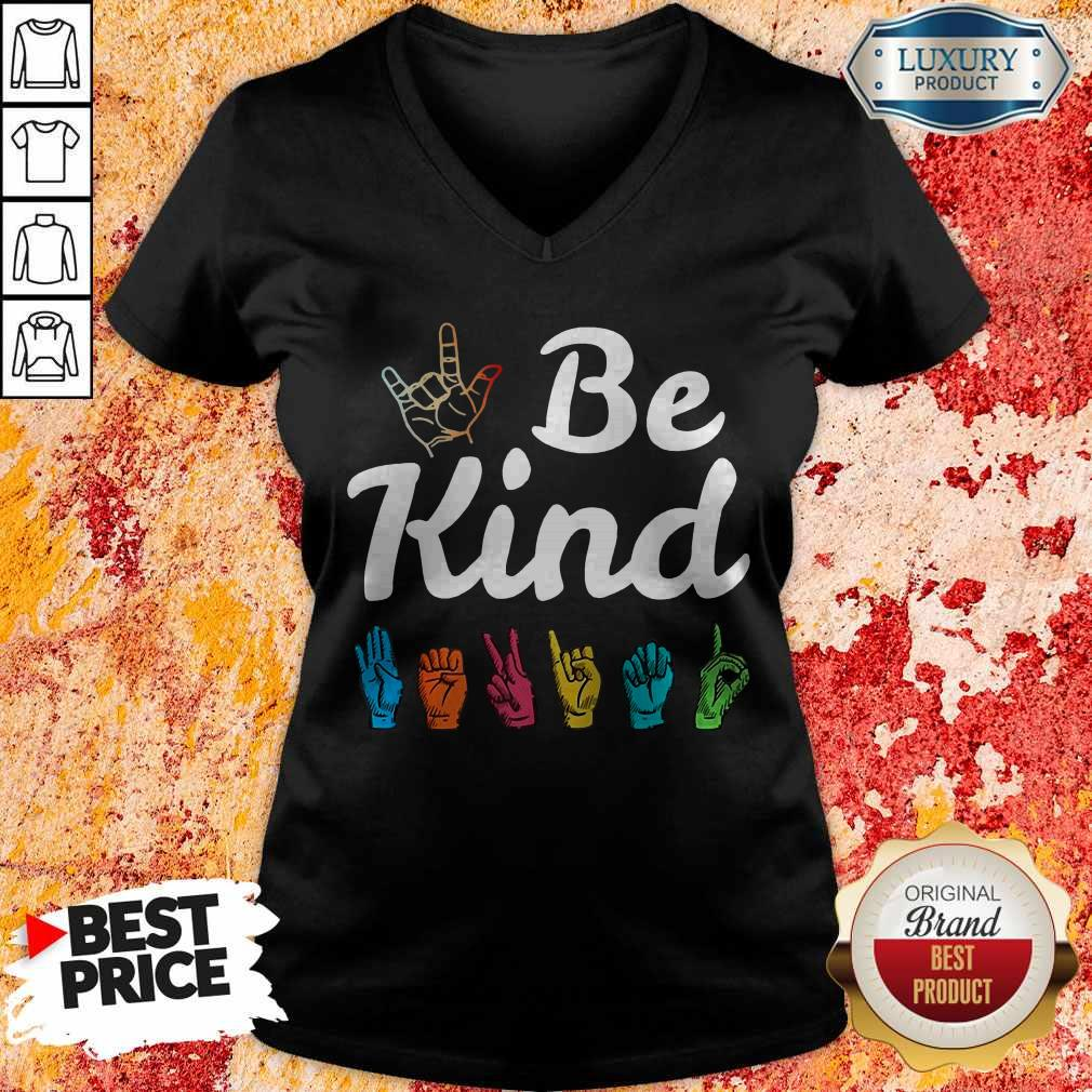 Pretty Be Kind ASL Sign Language Nonverbal Teacher Student V-neck