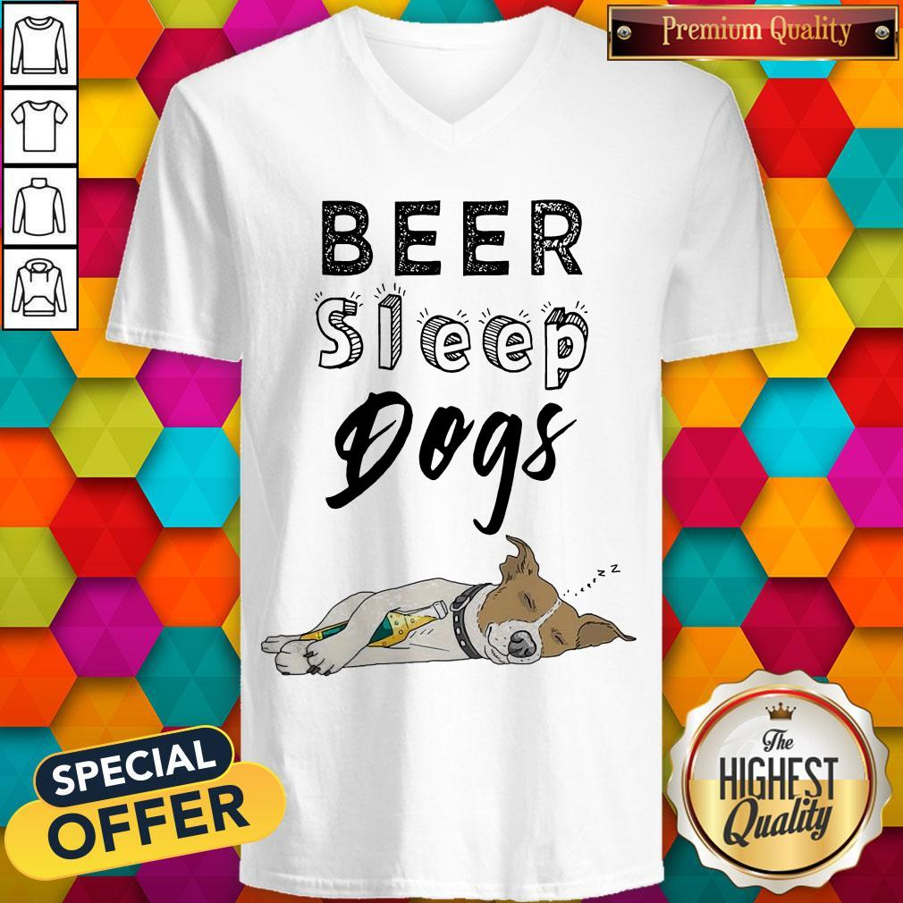 Pretty Beer Sleep Dogs V-neck