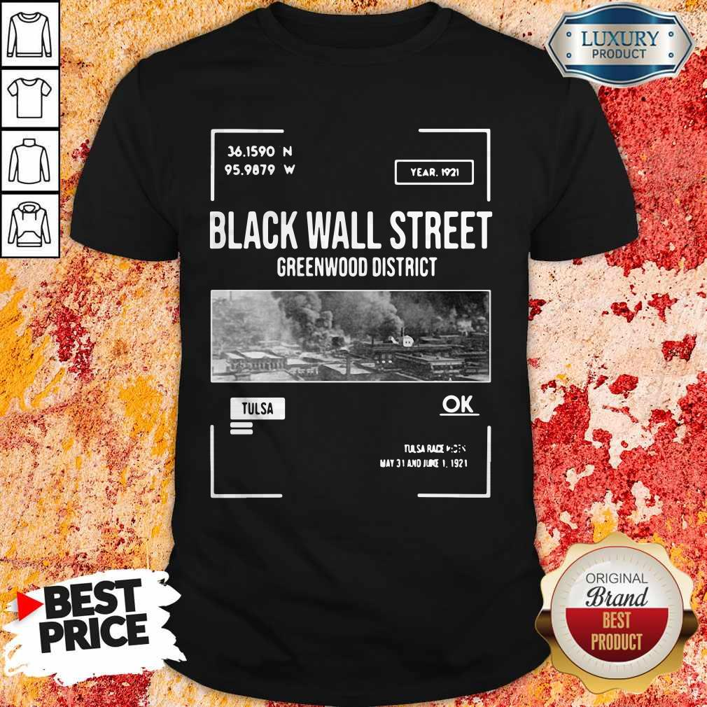 Pretty Black Wall Street Greenwood Tulsa Oklahoma Shirt
