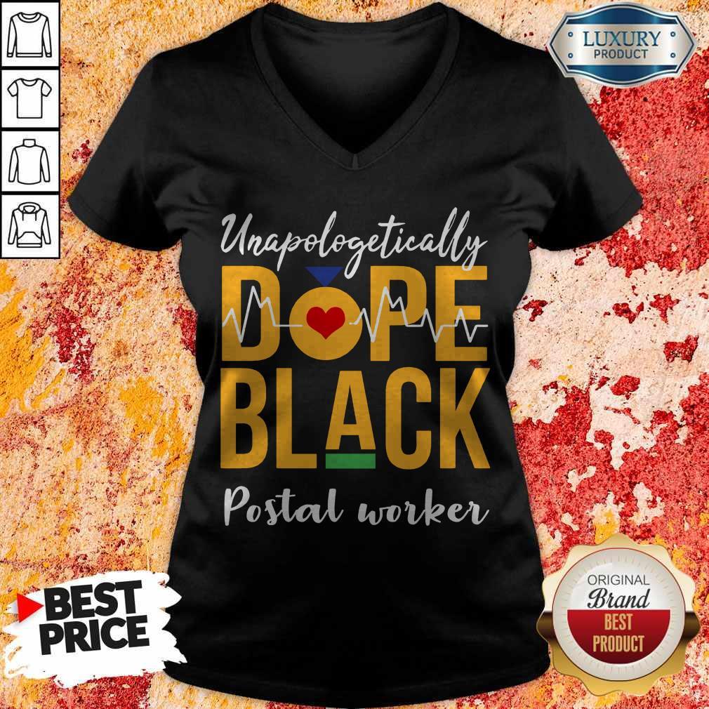 Pretty Dope Black Unapologetically Postal Worker V-neck