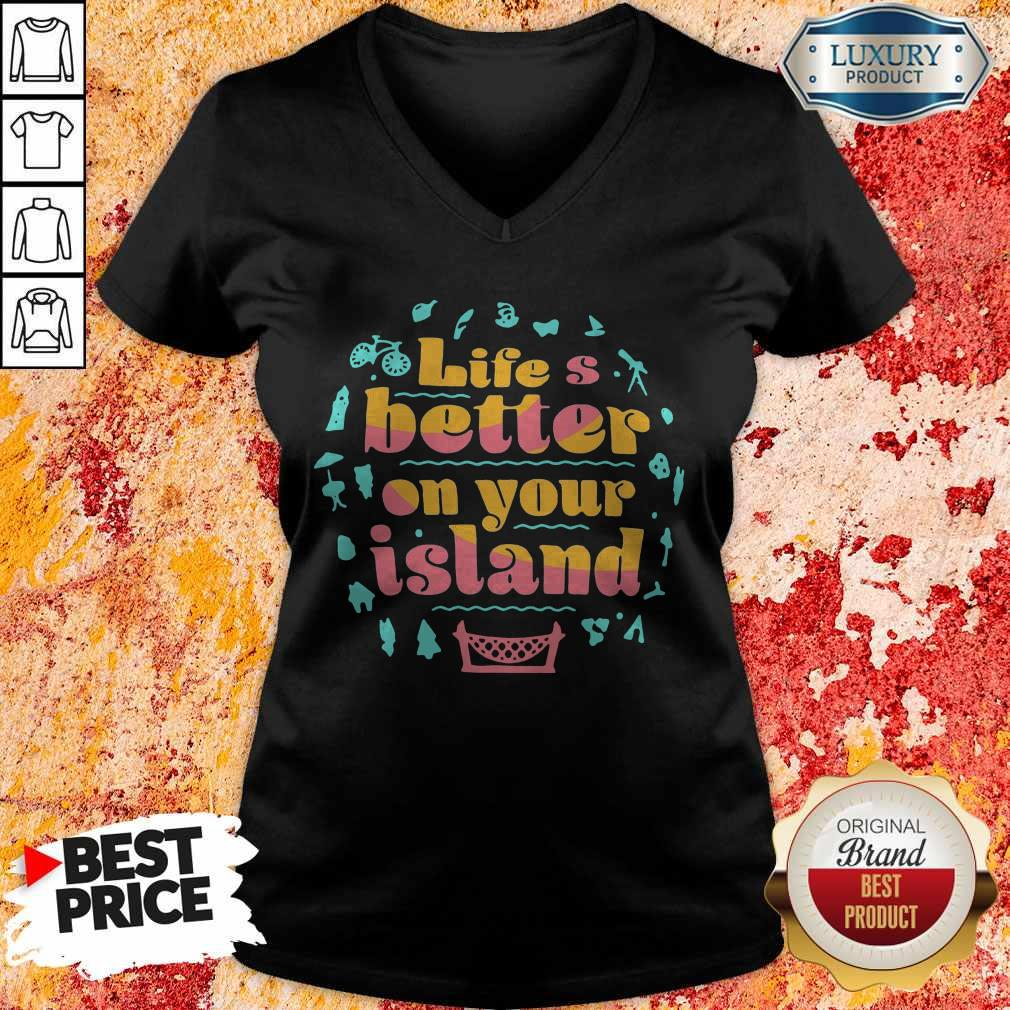 Pretty Life's Better On Your Island Unisex V-neck
