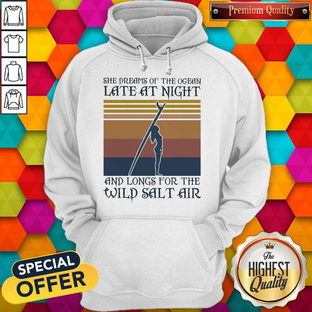 She Dreams Of The Ocean Late At Night And Longs For The Wild Salt Air Vintage Hoodie