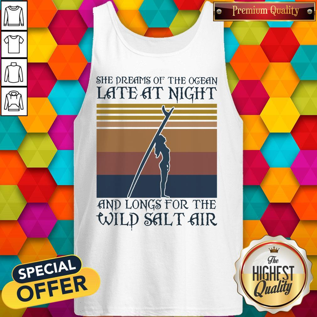 She Dreams Of The Ocean Late At Night And Longs For The Wild Salt Air Vintage Tank Top