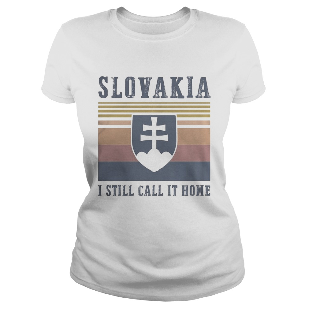 Slovakia I still call it home vintage retro Classic Ladies