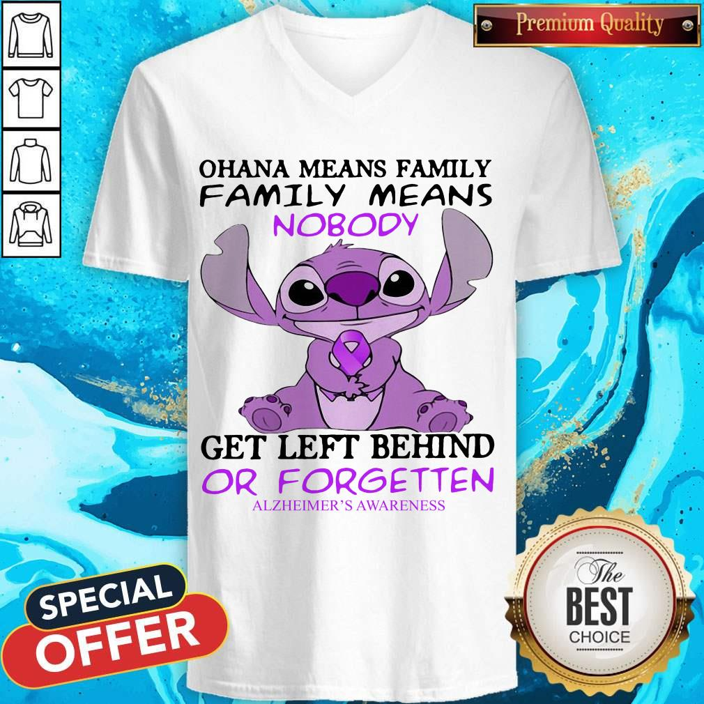Stitch Ohana Means Family Family Means Nobody Gets Left Behind Or Forgotten Alzheimer's Awareness V-neck