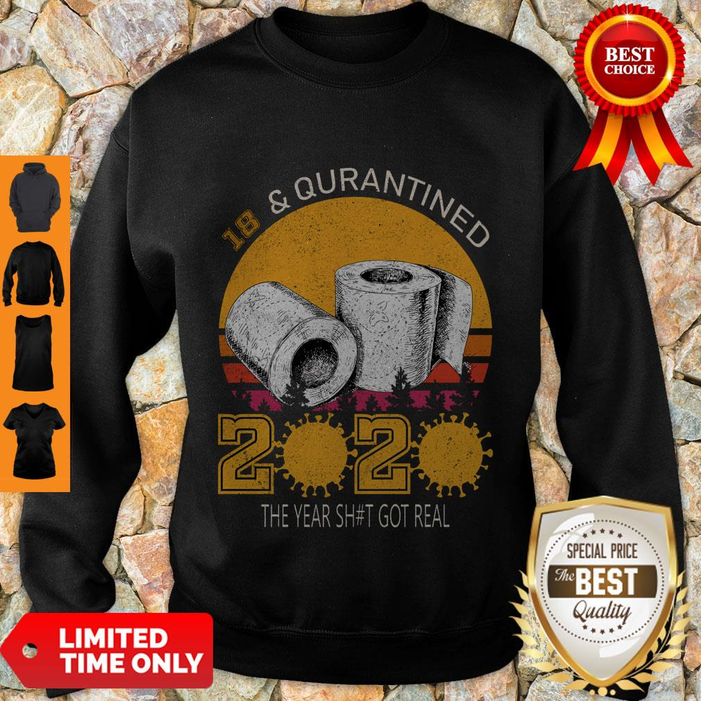 18 And Quarantined 2020 The Year Sh#t Got Real Born In 2002 Vintage Birthday Social Distancing Bday Top Birthday Gift Sweatshirt