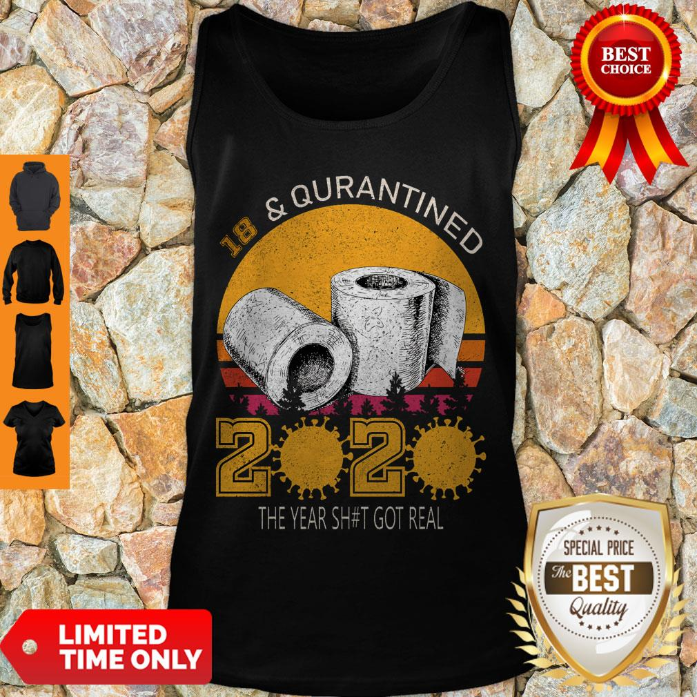18 And Quarantined 2020 The Year Sh#t Got Real Born In 2002 Vintage Birthday Social Distancing Bday Top Birthday Gift Tank Top