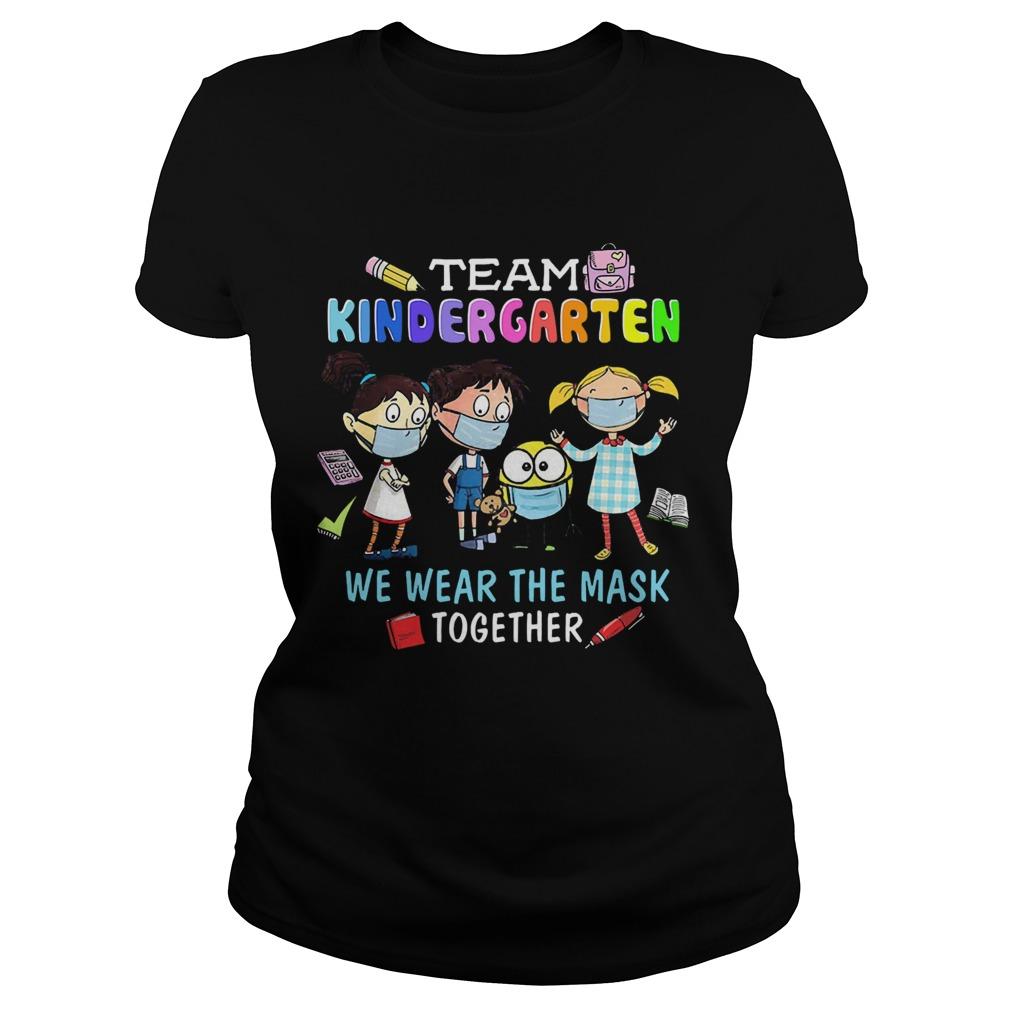Team Kindergarten We Wear The Mask Together Classic Ladies
