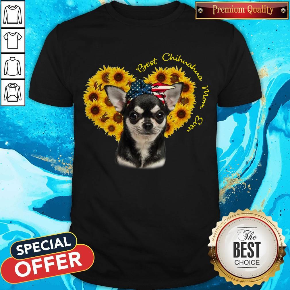 Top Best Chihuahua Sunflower Mom Ever Shirt