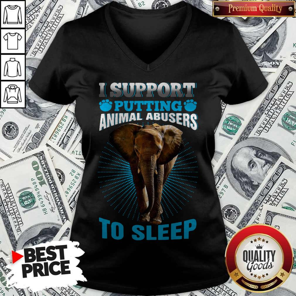 Top Elephant I Support Putting Animal Abusers To Sleep V-neck