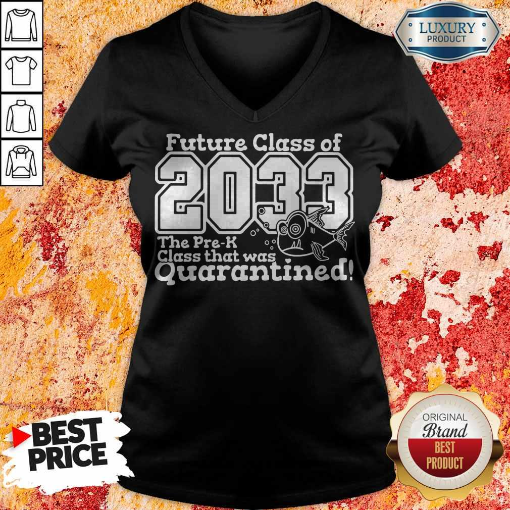 Top Future Class Of 2033 The Pre-k Class That Was Quarantined Back To School V-neck
